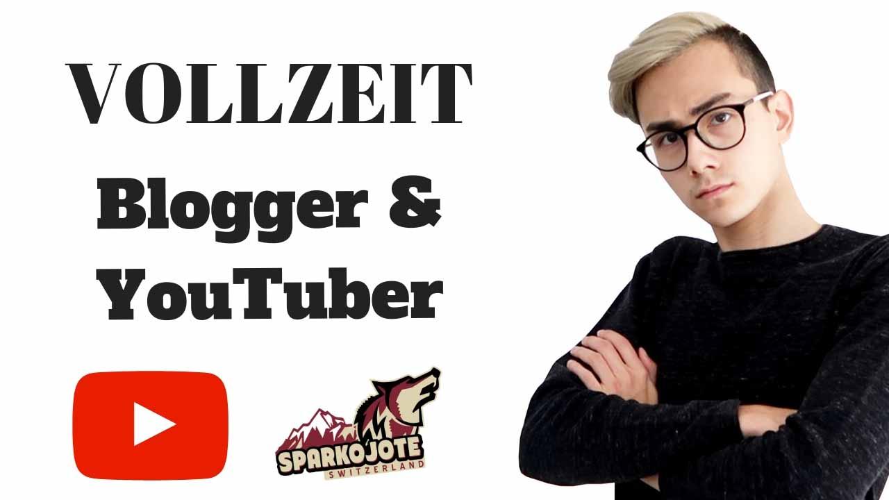 Vollzeit Blogger und YouTuber